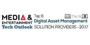 Top 10 Digital Asset Management Solution Providers 2017