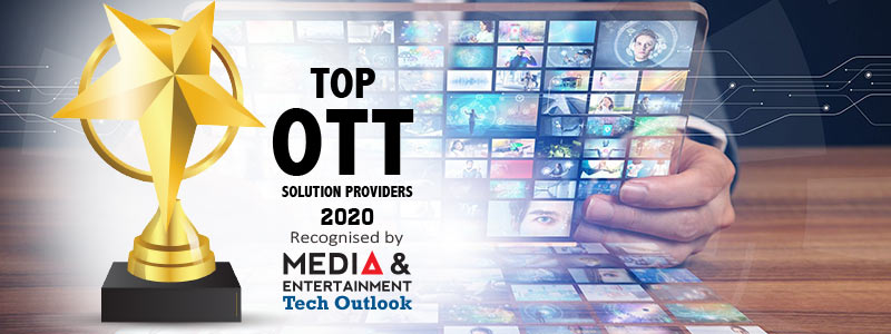 Top 10 OTT Solution Companies - 2020