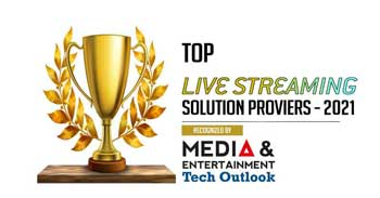 Top 10 Live Streaming Solution Companies - 2021